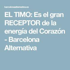 EL TIMO: Es el gran RECEPTOR de la energía del Corazón - Barcelona Alternativa