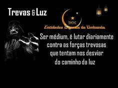 Entidades Ciganas da Umbanda (Clique Aqui) para entrar.: TREVAS & LUZ - AS DIFICULDADES EM SER MÉDIUM