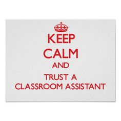 ==>Discount          Keep Calm and Trust a Classroom Assistant Poster           Keep Calm and Trust a Classroom Assistant Poster so please read the important details before your purchasing anyway here is the best buyDeals          Keep Calm and Trust a Classroom Assistant Poster Review from...Cleck Hot Deals >>> http://www.zazzle.com/keep_calm_and_trust_a_classroom_assistant_poster-228183934578539302?rf=238627982471231924&zbar=1&tc=terrest