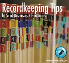 Recordkeeping Tips for Small Business & Freelancers