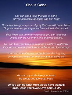 'She is Gone - Funeral Poem for Mum' Canvas Print by David Alexander Elder Funeral Poems For Mom, Missing Mom Poems, Poems For Funerals, Funeral Ideas, Funeral Eulogy Mum Poems, Grief Poems, Mother Poems, Poems For Mums, Grief Quotes Mother, Mother Sayings, Baby Poems, Family Poems, Family Quotes