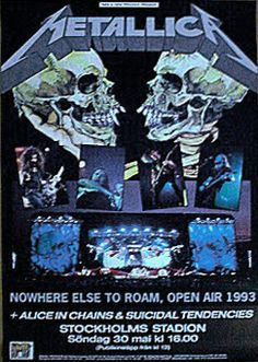 METALLICA | 30 maj, 1993 | Stockholm, Stadion | Support: Alice In Chains + Suicidal Tendencies |