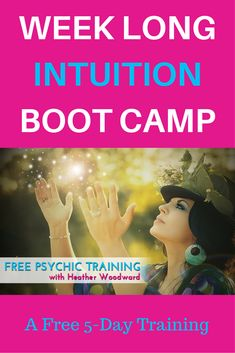 [Free Training] Join the Week Long Intuition Boot Camp Challenge Learn how your beliefs and condition affect your psychic abilities. Identify and strengthen your psychic skill set. Practice psychic self-defense.