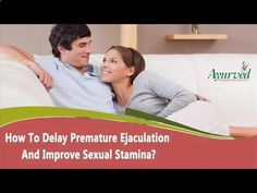 Premature Ejaculation - Dear friend in this video we are going to describes about how to delay premature ejaculation and improve sexual stamina. You can find more details about Lawax and Vital M-40 capsules at www.ayurvedresear... If you liked this video, then please subscribe to our YouTube Channel to get updates of other useful health video tutorials. - Follow My Simple Suggestions for Curing Premature Ejaculation and You'll Last for 30 Minutes or Longer by the End of the Week!