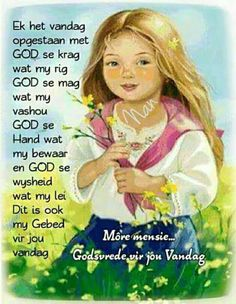 Good Morning Good Night, Good Morning Wishes, Morning Messages, Mom Quotes, Qoutes, Life Quotes, Evening Greetings, Goeie More, Afrikaans Quotes