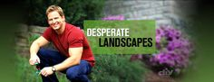 Desperate Landscapes-could use a little Jason in my life about now...getting the landscaping going for the season!