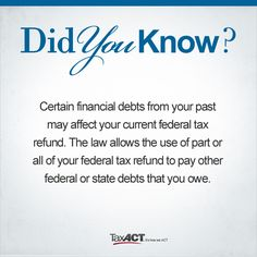 Did You Know? Six Facts on Tax Refunds and Offsets http://www.taxact.com/tax-information/tax-tips/2013/six-facts-on-tax-refunds-and-offsets.asp #taxtips #taxact