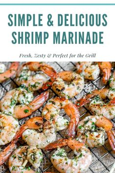 Fresh and zesty, this simple and healthy shrimp marinade will thrill your taste buds! And the best thing about this marinade is that you most likely already have all the ingredients in your pantry! Grilled Shrimp Seasoning, Easy Grilled Shrimp Recipes, Marinated Grilled Shrimp, Seafood Recipes, Bbq Shrimp Marinade, Grilled Shrimp Scampi Recipe, Dinner Recipes, Seafood Meals, Grilled Food