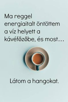Good Morning, Funny Quotes, Hilarious, Jokes, Comic, Lol, Messages, Coffee, Bom Dia