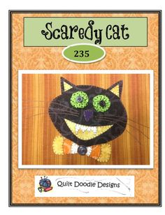 Scaredy Cat  Applique Packaged Pattern for by quiltdoodledesigns, $4.00