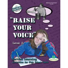 Service Learning 2: Raise Your Voice. Published by the National 4-H Cooperative Curriculum System. Sold by National 4-H Council.