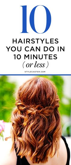 10 Gorgeous and Easy Hairstyles You Can Do in Under 10 Minutes - Half-up, twisted or braided crown | @StyleCaster