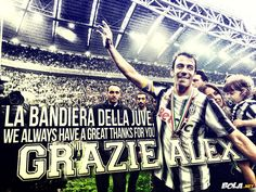 We always have a great thanks for you - Alex Del Piero