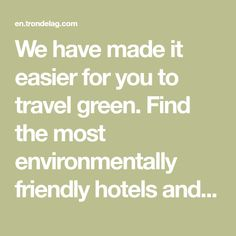 We have made it easier for you to travel green. Find the most environmentally friendly hotels and activities in Norway. Norway, Environment, Hotels, English, Activities, Easy, Green, How To Make, Travel