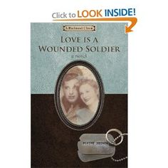 Love is a Wounded Soldier by Blaine Reimer