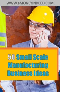 50 Small Scale Manufacturing Business Ideas in India – Low Investment - eMoneyIndeed Business Ideas India, Best Business Ideas, Start Up Business, Starting A Business, Business Planning, Small Scale Business Ideas, Manufacturing Business Ideas, Agriculture Business, Self Improvement Tips