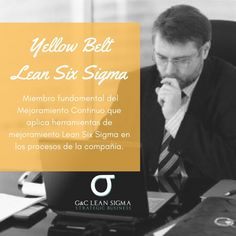 Certificación Yellow Belt Lean Six Sigma. Contáctanos formacion@gycsigma.co #yellowbelt #sixsigma #lean http://gycsigma.co/Yellow-Belt.html