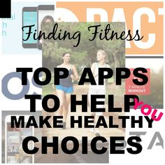 Finding fitness - Top Apps to Help You Make Healthy Choices