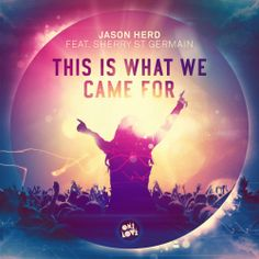 Jason Herd feat. Sherry St Germain - This Is What We Came For (Kenneth G Remix) - http://dutchhousemusic.net/jason-herd-feat-sherry-st-germain-this-is-what-we-came-for-kenneth-g-remix/