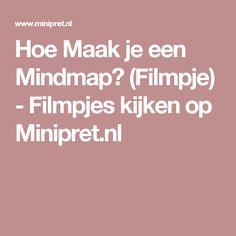 Hoe Maak je een Mindmap? (Filmpje) - Filmpjes kijken op Minipret.nl