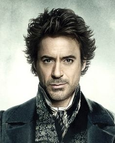Robert Downey Jr.; Sherlock Holmes  Two of my favorite things wrapped up in one sexy man
