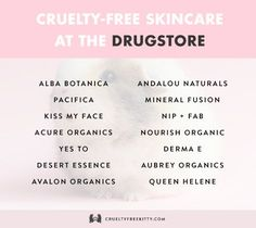 Choose these brands over L'Oreal, Garnier, Neutrogena, and others who test on animals.