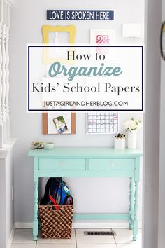 This system for organizing kids' papers makes so much sense! We need to do this in our house! | JustAGirlAndHerBlog.com
