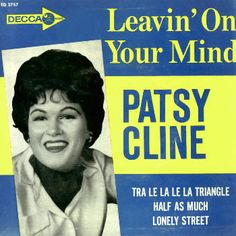 Patsy Cline – Legend! My Aunt loved her music.
