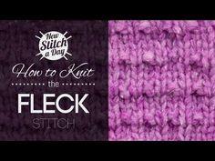 The Fleck Stitch :: Knitting Stitch #177 :: New Stitch A Day