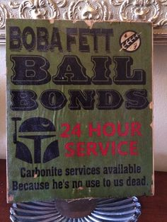 "Boba Fett Bail Bonds vintage 8"" x 10"" vintage sign varnished and on oak"