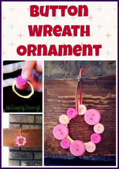 Button Wreath Ornament - Great and quick craft before Christmas. Plus you can use your leftover buttons and kids can help too.