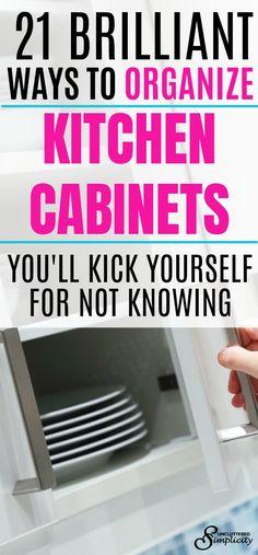 ways to organize kitchen cabinets | kitchen cabinet organization | organized cabinets | organizing tips #kitchen #organization #organizecabinets #storageideas via @unclutteredsimplicity