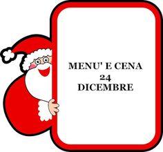TUTTI INSIEME: Ventiquattro dicembre menù e cena della vigilia