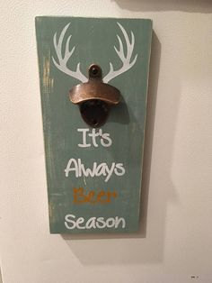 Bottle Opener/Always Beer Season/Wall Mount