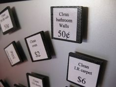 Genius! Chore = Earnings = Magnets = WIN    Would change the value of chores