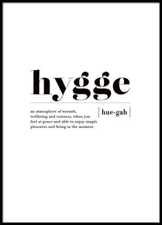 Hygge poster in group poster / sizes and formats / at Desenio A . - Hygge poster in group Poster / sizes and formats / at Desenio AB - The Words, Casa Hygge, Danish Words, Groups Poster, Poster Sizes, Vie Simple, Hygge Life, Hygge House, Health Words