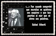 Rafael Alberti Broadway Shows, Texts, Frases, Amor, Writers, Words, Lyrics