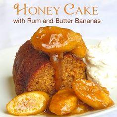Honey Cake with Rum & Butter Bananas