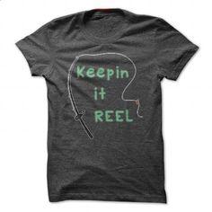 Keeping it Reel Funny Shirt - hoodie outfit #tshirt dress #tshirt painting