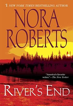 "Read ""River's End"" by Nora Roberts available from Rakuten Kobo. New York Times bestselling author Nora Roberts presents a seductively suspenseful tale of one woman's shattered innoc. I Love Books, Good Books, Books To Read, My Books, Nora Roberts Books, Page Turner, My Escape, Book Authors, Bestselling Author"