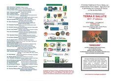 L'iniziativa si svolge in partnership con il Comune di Taverna e  con il GAL dei Due Mari ed è stata promossa ed organizzata dal Comitato Calabrese Terra e Salute in collaborazione con Centro Studi Schola Medica Salernitana, Nuova Scuola Pitagorica di Crotone, con il patrocinio della Regione Calabria, Provincia di Catanzaro, ASP di Catanzaro, Ente Parco Nazionale della Sila, Fondazione di Partecipazione Area MAB Sila, Distretto Rurale Medio Ionio Catanzarese e Valle del  Crocchio, BCC del…