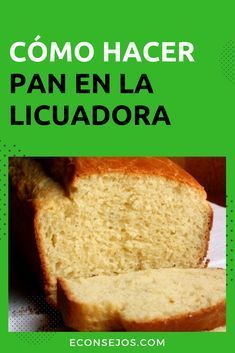 Receta de pan de licuadora