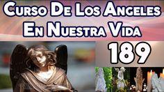 CURSO DE LOS ANGELES EN NUESTRA VIDA 189, ÁNGELES, DÍAS Y DONES CELESTES.