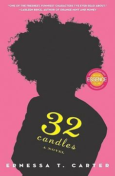 32 Candles by Ernessa T. Carter. Teenage ugly duckling Davie Jones runs away to Los Angeles after a particularly cruel high school prank, where she eventually transforms herself into a beautiful, successful lounge singer, and meets up with her former football-player crush who doesn't recognize her.