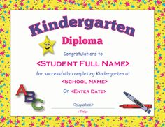 A diploma template to present to kids who are graduating from kindergarten, DOC and PDF downloads available at http://mycertificatetemplates.com/download/kindergarten-diploma/