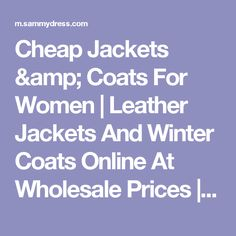 Cheap Jackets & Coats For Women | Leather Jackets And Winter Coats Online At Wholesale Prices | Sammydress.com