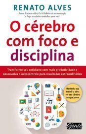 Baixar Livro O cerebro com foco e disciplina - Renato Alves em PDF, ePub e Mobi ou ler online