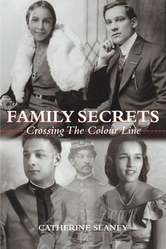 """Read """"Family Secrets Crossing the Colour Line"""" by Catherine Slaney available from Rakuten Kobo. Catherine Slaney grew into womanhood unaware of her celebrated Black ancestors. An unanticipated meeting was to change h. Black History Books, Black History Facts, Black Books, Film Books, My Books, African American Literature, Color Lines, Colour, Great Books To Read"""
