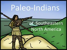 Paleo-Indians were the first inhabitants of the southeastern area of what is currently the United States of America. This Common Core inspired PowerPoint contains the sights and sounds of the pleistocene era. $
