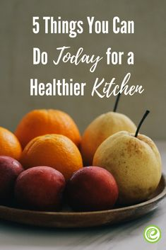 5 Things You Can Do Today for a Healthier Kitchen | eMeals.com